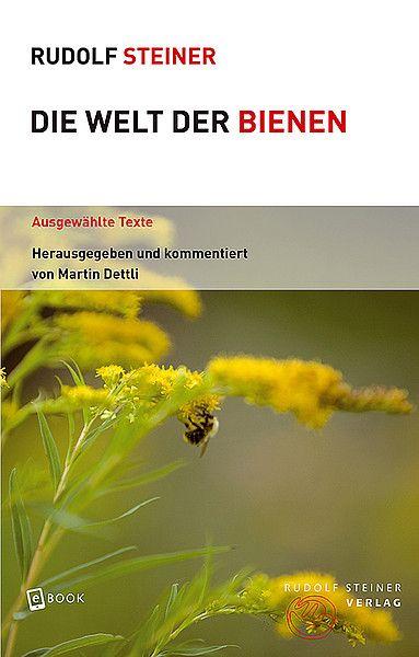Steiner, Die Welt der Bienen
