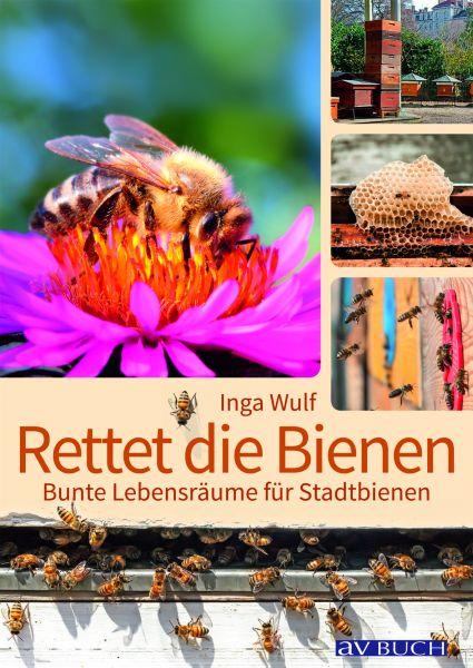 Wulff, Rettet die Bienen!