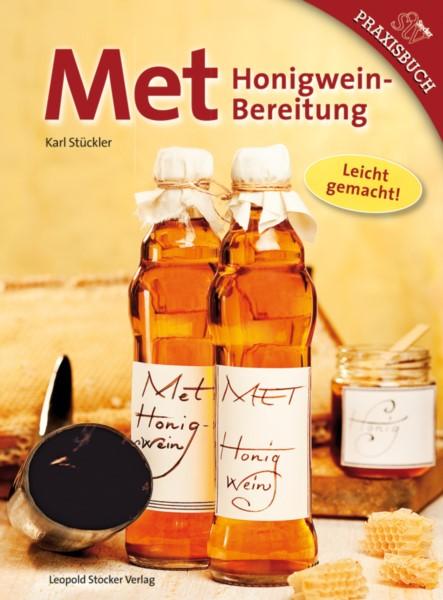 Stückler, Met - Honigwein-Bereitung