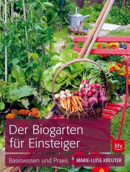 Kreuter, Der Biogarten für Einsteiger