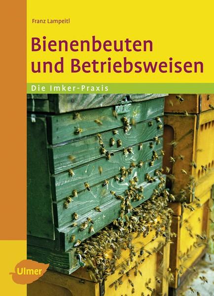 Lampeitl, Bienenbeuten und Betriebsweisen