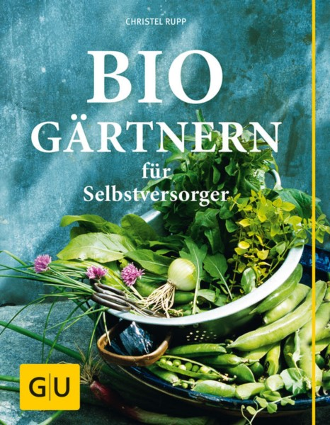Rupp, Biogärtnern für Selbstversorger