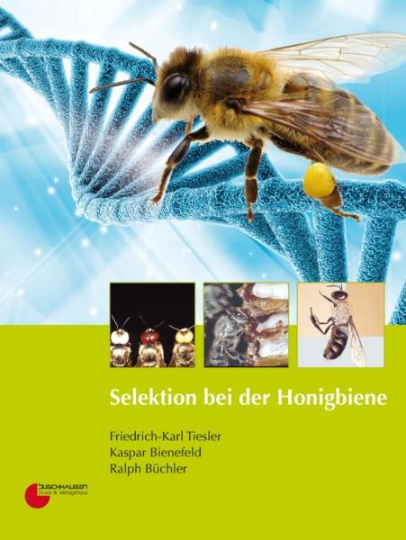 Tiesler/Bienefeld/Büchler, Selektion bei der Honigbiene