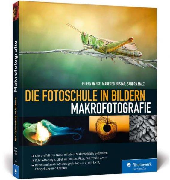 Hafke, Die Fotoschule in Bildern. Makrofotografie