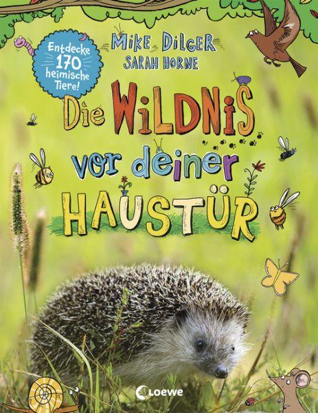 Dilger, Die Wildnis vor deiner Haustür