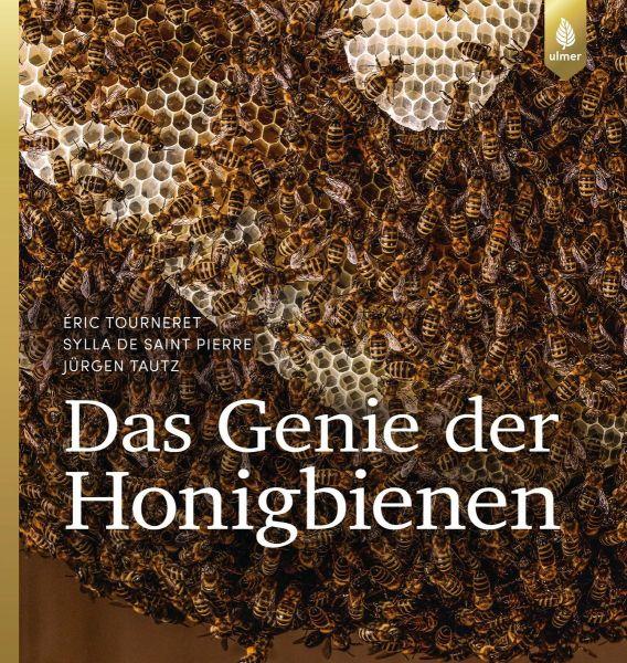 Tourneret, Das Genie der Honigbienen