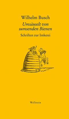 Busch, Umsäuselt von sumsenden Bienen