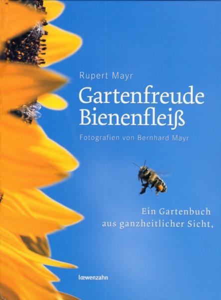 Mayr, Gartenfreude Bienenfleiß