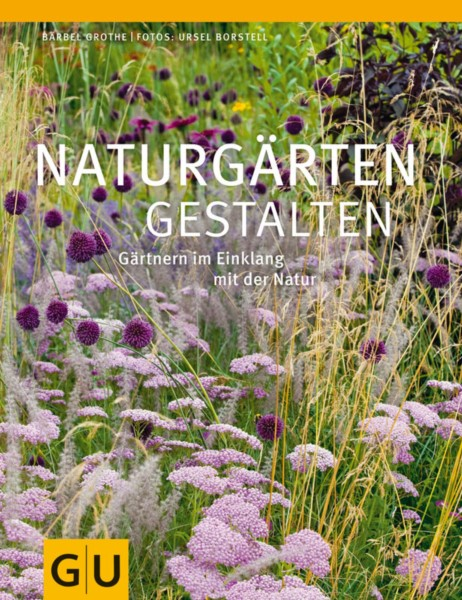 Grothe, Naturgärten gestalten