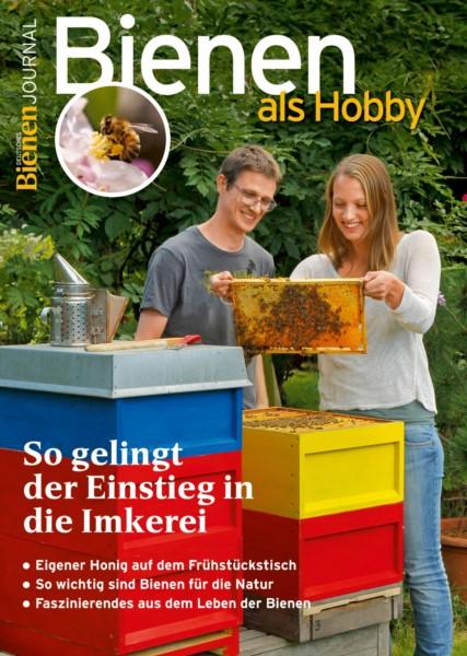 Bienenjournal Spezial - Bienen als Hobby
