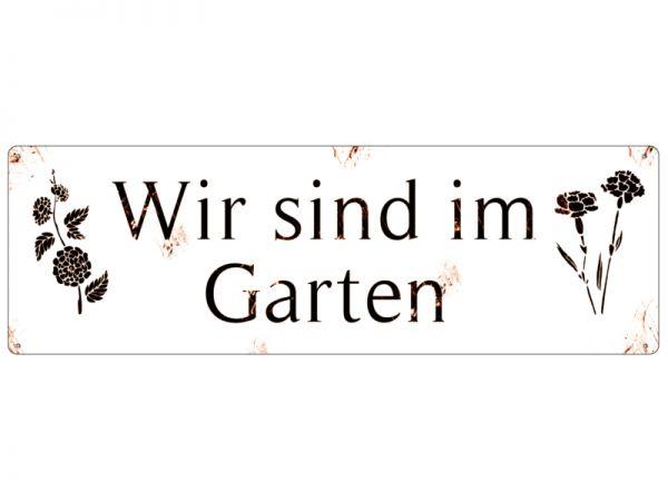 """Metallschild """"Wir sind im Garten"""", 290 x 92 mm"""
