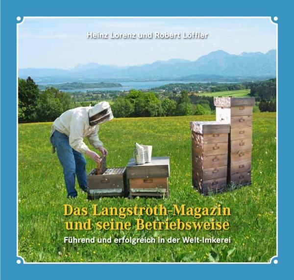 Lorenz/Löffler, Das Langstroth-Magazin und seine Betriebsweise