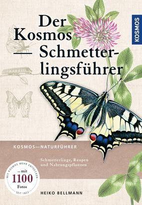 Bellmann, Der Kosmos Schmetterlingsführer