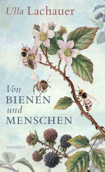 Lachauer, Von Bienen und Menschen