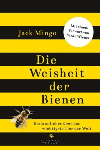 Mingo, Die Weisheit der Bienen