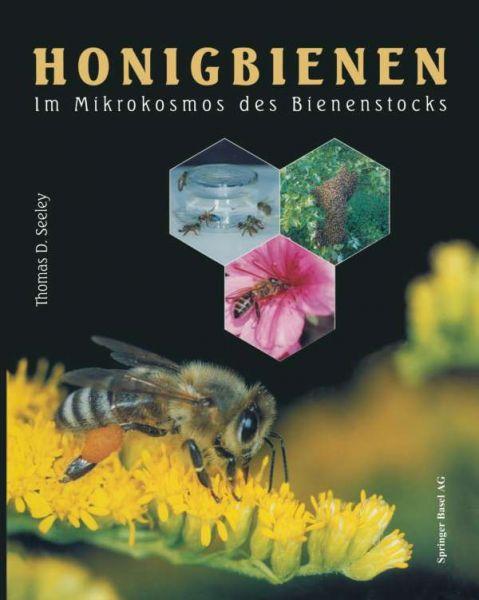 Seeley, Honigbienen