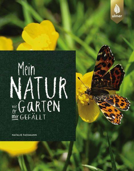 Faßmann, Mein Naturgarten