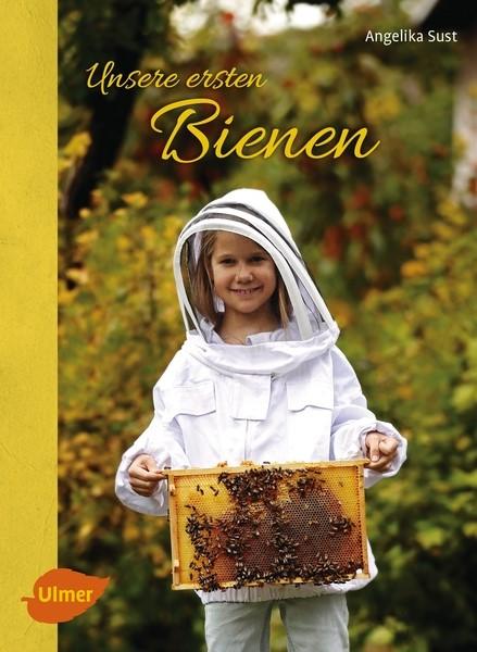 Sust, Unsere ersten Bienen