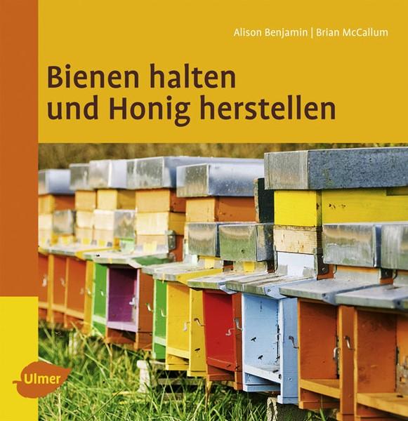 Benjamin, McCallum, Bienen halten und Honig herste