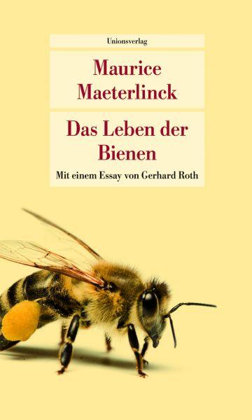 Maeterlinck, Das Leben der Bienen