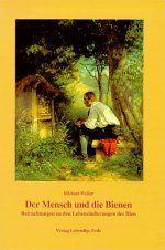 Weiler, Der Mensch und die Biene