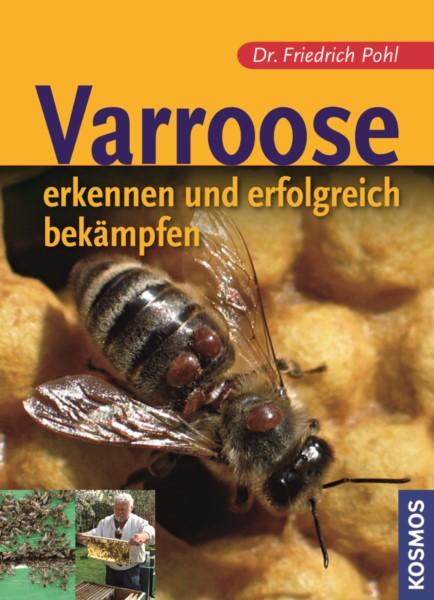 Pohl, Varroose