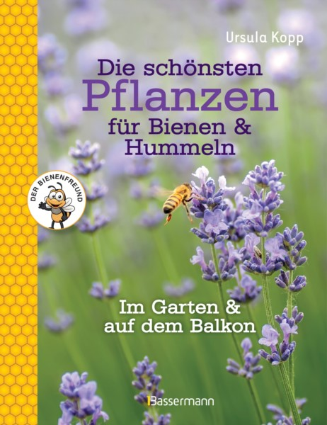 Kopp, Die schönsten Pflanzen für Bienen und Hummel