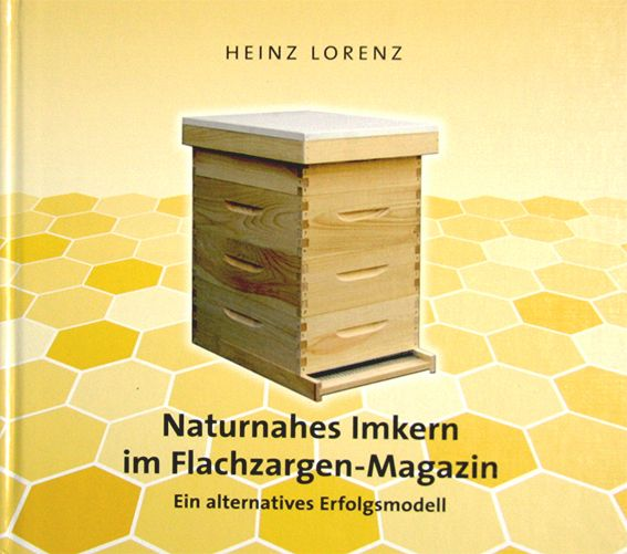 Lorenz, Naturnahes Imkern im Flachzargen-Magazin