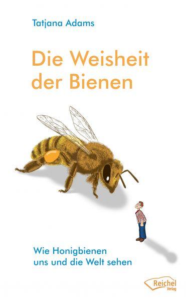 Adams, Die Weisheit der Bienen