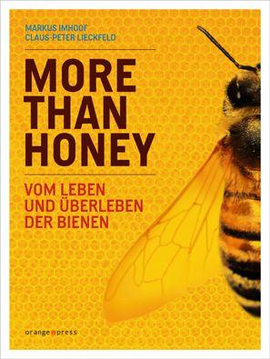 Imhoof/Lieckfeld, More than Honey