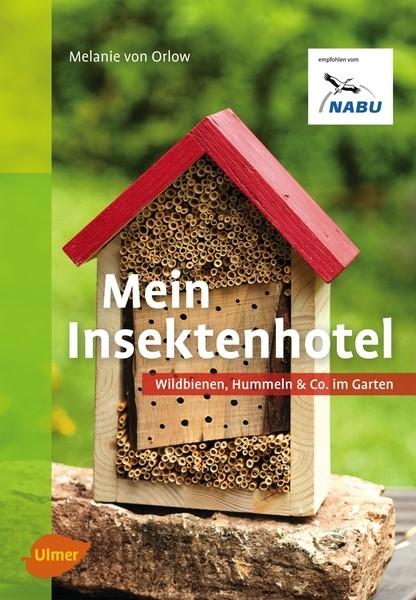 von Orlow, Mein Insektenhotel