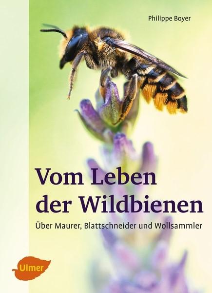 Boyer, Vom Leben der Wildbienen
