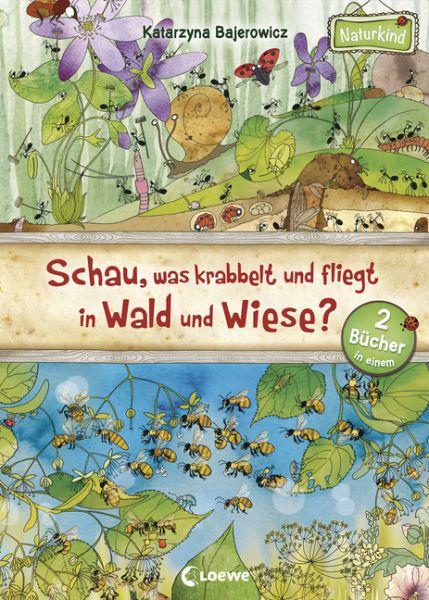 Bajerowicz, Schau, was krabbelt und fliegt in Wald und Wiese?